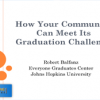 How Your Community Can Meet Its Graduation Challenge