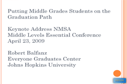 Putting Middle Grades Students on the Graduation Path