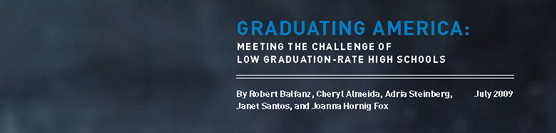 Graduating America: Meeting the Challenge of Low Graduation-Rate High Schools