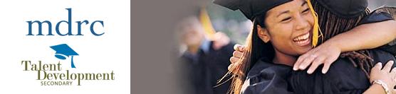MDRC Report on Talent Development High Schools