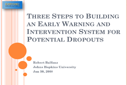 Three Steps to Building an Early Warning and Intervention System for Potential Dropouts
