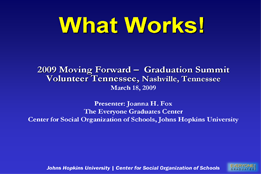What Works! 2009 Moving Forward – Tennessee