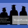 Using Data to Keep All Students On-Track for Graduation: Team Playbook