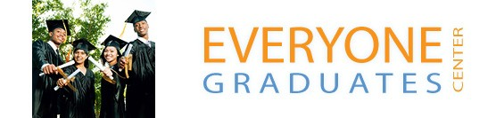 Everyone Graduates Center Roadmap to Evidence Based Reform for  Low Graduation Rate High Schools