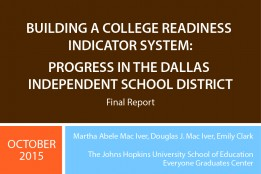 Building A College Readiness Indicator System: Progress in the Dallas Independent School District