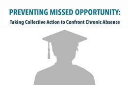Preventing Missed Opportunity: Taking Collective Action to Confront Chronic Absence