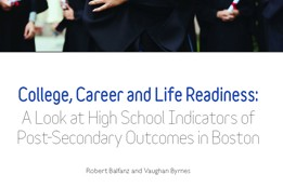 Boston Opportunity Agenda report validates College, Career and Life Readiness metrics, and connections between high school course work, college and career success