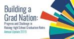 2019 Building a Grad Nation Report: Progress and Challenge in Raising High School Graduation Rates