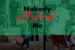 NEW Community Research Project, Nobody Asked Me Campaign, Highlights Students' Voices and Experience to Build a Pathway of Promise