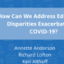 Hopkins on the Hill: How Can We Address Educational Disparities Exacerbated by COVID-19?